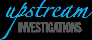 Upstream Investigations